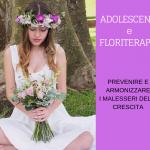 Floriterapia per adolescenti