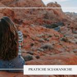 pratiche sciamaniche -servizi-LunAnima